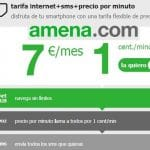 Amena reduce sus tarifas para competir con Tuenti: 7€/mes 1000sms+1cts/min+1GB.