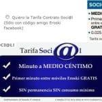 Eroski saca una tarifa de 0,5ct/min y 2,5ct/MB para sus seguidores de facebook contratable online.