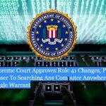 El FBI podrá entrar en ordenadores de todo el mundo.