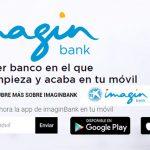 Imagin Bank, el banco de la Caixa móvil sin comisiones.
