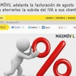Masmovil facturará a sus clientes hasta el dia 26 para ahorrarles un 3% en sus facturas evitandoles la subida del IVA del mes de Septiembre.