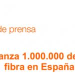 ORANGE celebra su primer millón de clientes de fibra.