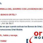 Ortel Mobile ofrece un bono competitivo acumulable por 8,2€/mes (10€ iva incluido) con 120 minutos y 750Mb de trafico.
