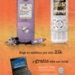 Una oferta interesante: por 29€ llevate un portatil y un movil con 2 megapixel Libre. Orange vende sus moviles libres. Contrato Tarifa Plana Orange. 700 min a 22€/mes
