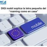 """DIGI mobil explica la letra pequeña del """"roaming como en casa"""""""
