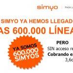 SIMYO anuncia llegar a los 600 000 clientes sin ofrecer 4G ni mejorar sus tarifas actuales.