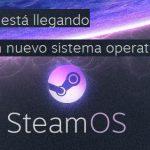 Sistemas operativos SteamOS, Firefox y Ubuntu Mobile: ¿Ganarán la batalla a Android?