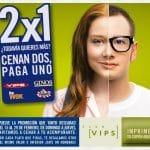 Club VIPS: Amplia su 2×1 para cenar de Lunes a Jueves a partir 20 hasta 29 Febrero.