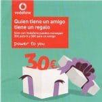 Vodafone en sus tiendas te regala 30€ a ti y 30€ al amigo que consigas que se haga de Vodafone.