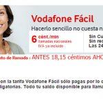 VODAFONE sube también el establecimiento de su tarifa FÁCIL a 20 céntimos.