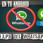 WhatsAPP, el motivo por el que tenemos que cambiar de móvil.